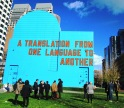 Lawrence Weiner, 2015, A Translation from One Language to Another